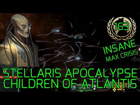 Last Claim, First Shots - Stellaris Apocalypse Roleplay CHILDREN OF ATLANTIS Highest Difficulty #163 |