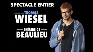 Thomas Wiesel à Beaulieu - Spectacle entier