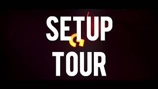 Setup Tour Video!