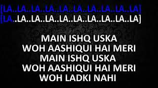 Main Ishq Uska Woh Aashiqui Hai Meri Instrumental
