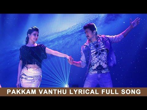 Pakkam Vanthu - Full Song with Lyrics - Kaththi