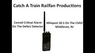 Conrail Critical Alarm On The Defect Detector @ MP 30.5