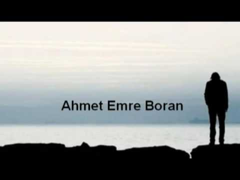 Sen Sevmeyi Bilemezsin Şiirli Ahmet Emre Boran Yeni 2016