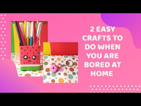 2-easy-crafts-to-do-when-you-are-bored-at-home.