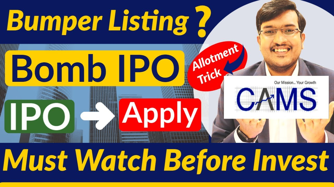 CAMS IPO Must Watch Before You Invest | CAMS Bumper Listing Bomb IPO | IPO Allotments Trick