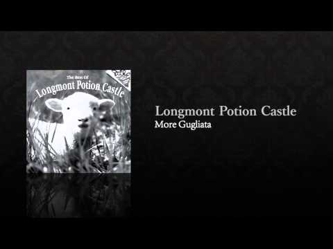 The Best of Longmont Potion Castle (Full Album)