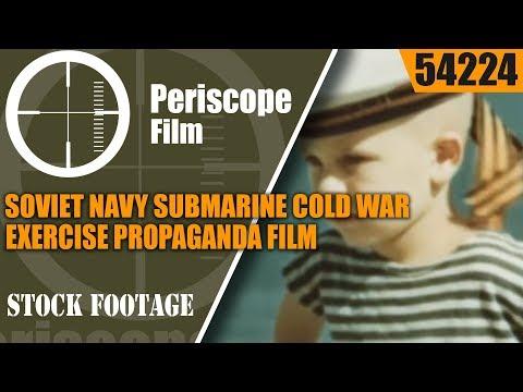 SOVIET NAVY SUBMARINE COLD WAR EXERCISE PROPAGANDA FILM 54224