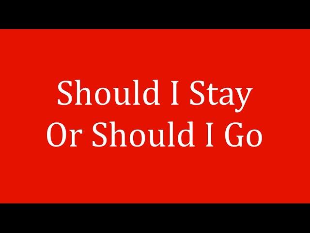should i stay or should i go mp3 download free