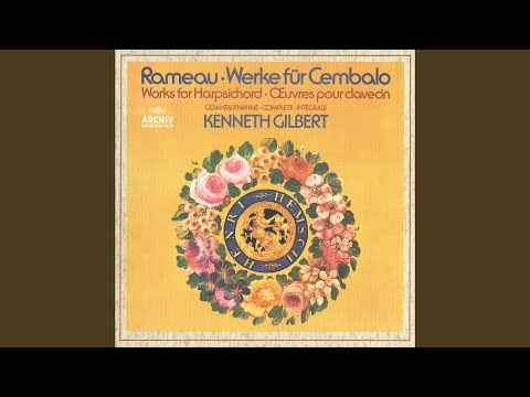 Kenneth Gilbert - Pièces De Clavecin - French Harpsichord Music