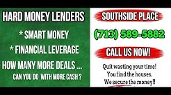 Hard Money Lenders Southside Place Texas (713) 589-5882 Residential Lender