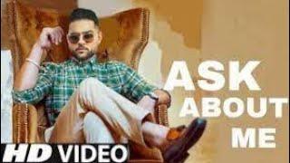 Ask About Me - Karan Aujla (Offical Video ) Rupan Bal - True Skool -Leasted Punajbi Song 2021