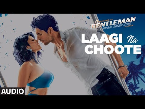 Laagi Na Choote Full Audio | A Gentleman - SSR | Sidharth | Jacqueline | Arijit Singh Shreya Ghoshal