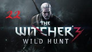 The Witcher 3: Wild Hunt #22 Кровавый Барон, История Цири, Король Волков