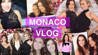 MONACO VLOG - Taylor, Kate, Camila,Tati, Penelope, Desi, Julia and more!