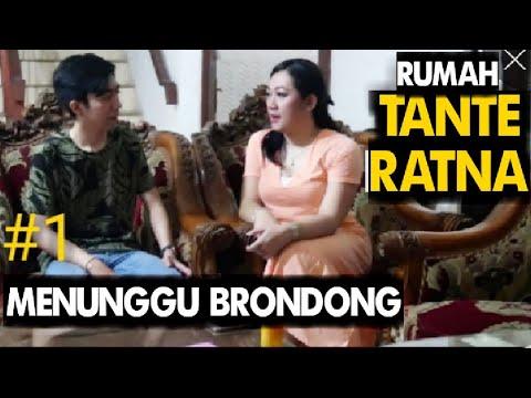 RUMAH TANTE RATNA | Eps #1 Menunggu Berondong