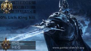 Protection Warrior - Heroes of the Alliance ICC 25hc 0% buff Lich King kill [200th LoD]