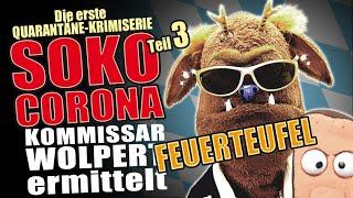 SOKO Corona - Folge 3: Feuerteufel!