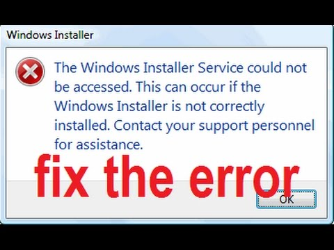 The Windows Installer service could not be accessed Contact your support personnel Solved