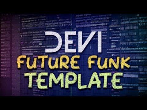 DEVI Style | FL STUDIO Future Funk Template [FREE FLP]