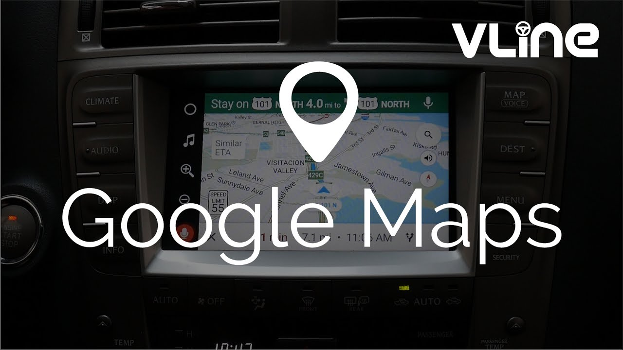 Navigating with Google Maps with VLine Infotainment System - Lexus Stereo