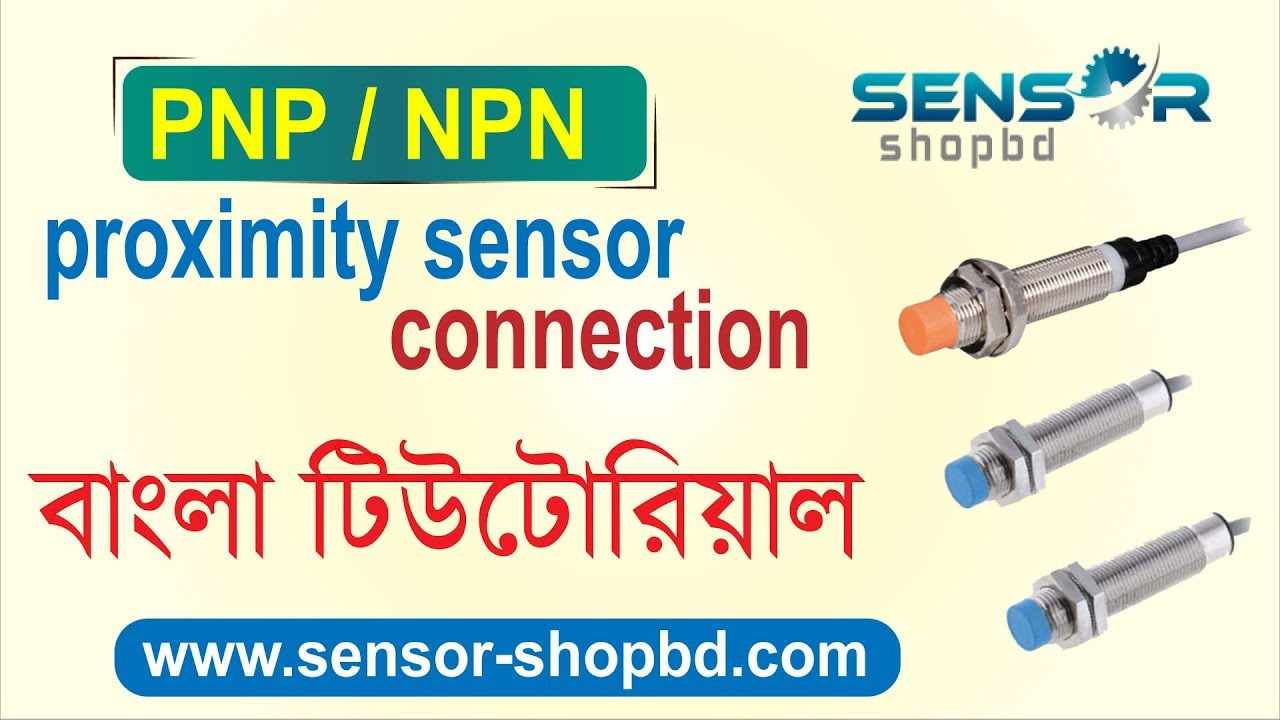 PNP and NPN Proximity sensor video - YouTube