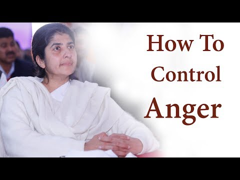 How To Control Anger by B.K.Shivani || Brahma Kumari Speech in Hindi 2018