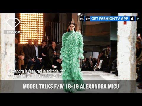 Alexandra Micu Model Talks Fall/Winter 2018-19 | FashionTV | FTV