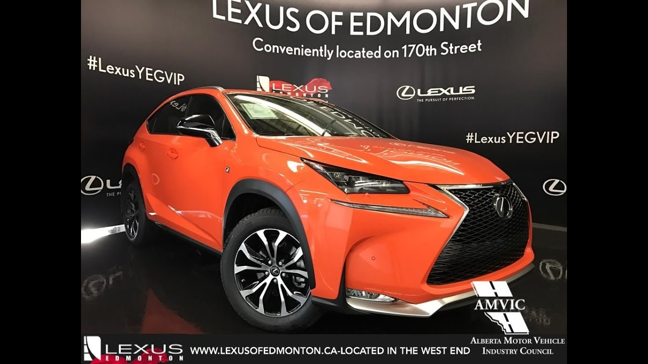 Lexus Nx 200T F Sport >> 2017 Orange Lexus NX 200t AWD F Sport Series 2 In Depth Review | West Edmonton Alberta - YouTube