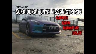 GANTI BAN AJA HAMPIR 35JT | SUKA & DUKA PUNYA NISSAN GTR R35 | VLOG #70