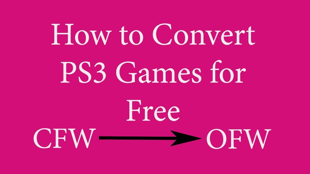 Fun Games For Ps3 : How to convert ps games pkg cfw ofw funnycat tv