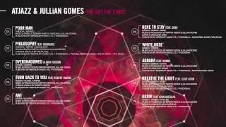 atjazz-jullian-gomes---the-gift-the-curse-interactive-album-promo