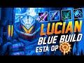 LUCIAN ADC | NUEVA BLUE BUILD ESTA ROTISIMA | GUÍAS ADC