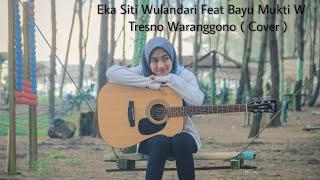 Eka Siti Wulandari - Tresno Waranggono (cover) Reggae Dangdut