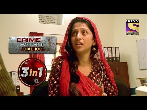 Crime Patrol Dial 100 | Episodes 98, 99 And 103 | 3 In 1 Webisodes