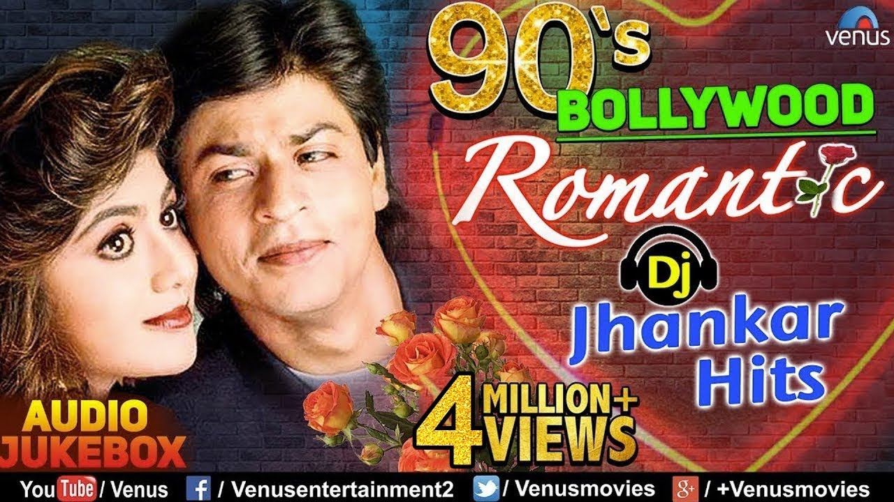 90s Bollywood Romantic Dj Jhankar Hits Best Bollywood Romantic Songs Jukebox
