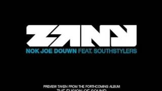 Zany - Nok Joe Douwn feat. Southstylers