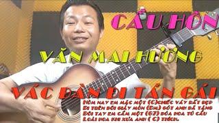 Văn Mai Hương # Cầu Hôn - Hướng dẫn guitar