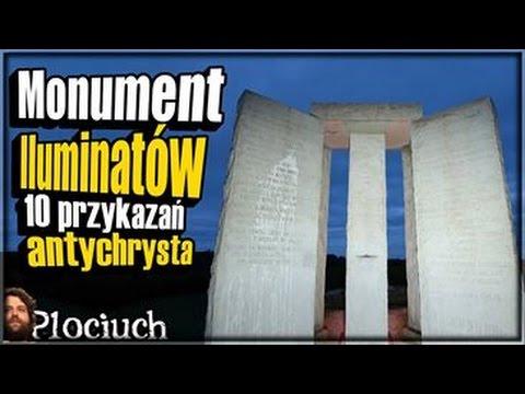 Monument Iluminatów - 10 PRZYKAZAŃ ANTYCHRYSTA - Plociuch #268