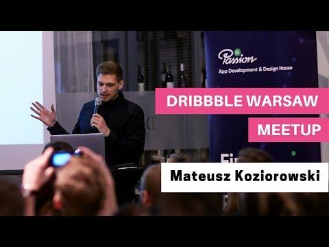 Mateusz Koziorowski @ 6. Dribbble Warsaw Meetup - Idealny* flow pracy ze Sketchem