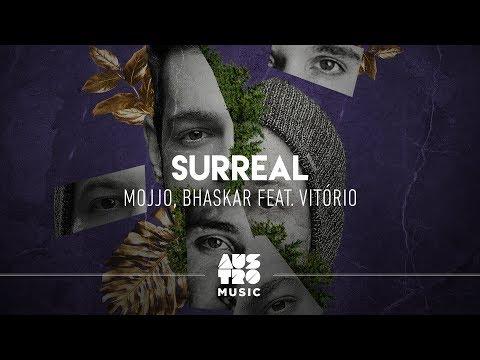 Mojjo, Bhaskar ft. Vitório - Surreal (Vídeo Oficial)