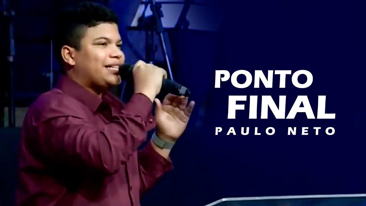 Paulo Neto - Ponto Final (Ao Vivo)