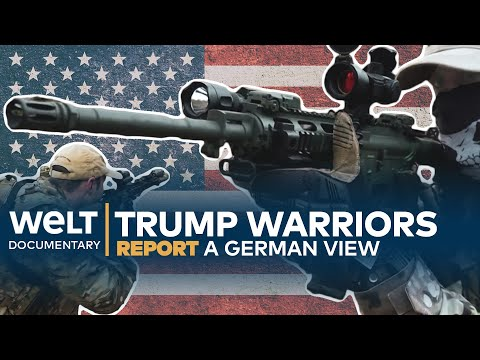A GERMAN VIEW: Trump warriors - Highly determined and heavily armed militias in the US