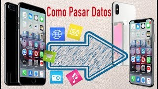 Pasar datos a tu nuevo iPhone  I Copia seguridad iPhone