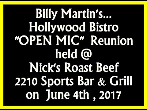 Billy Martin's Hollywood Bistro Open Mic Reunion with Mike Margiotta @ Nicks 6-4-17 rec by L.A.Ives