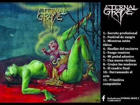 Eternal Grave - Antología de la perversión | Full Album