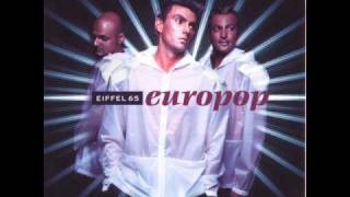 Eiffel 65 - Now Is Forever