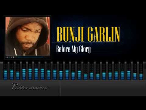 Bunji Garlin - Before My Glory [Release 2015] [HD]