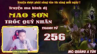 Truyện ma pháp sư - Mao Sơn tróc quỷ nhân [ Tập 256 ] Đạo Phong đánh ma cà rồng - Quàng A Tũn