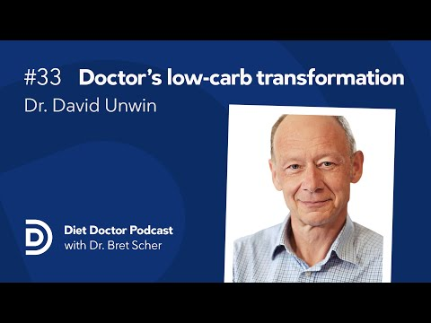 diet-doctor-podcast-#33-—-dr.-david-unwin
