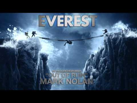 EVEREST Trailer 2015 Music | Mark Nolan | Out of Ruin